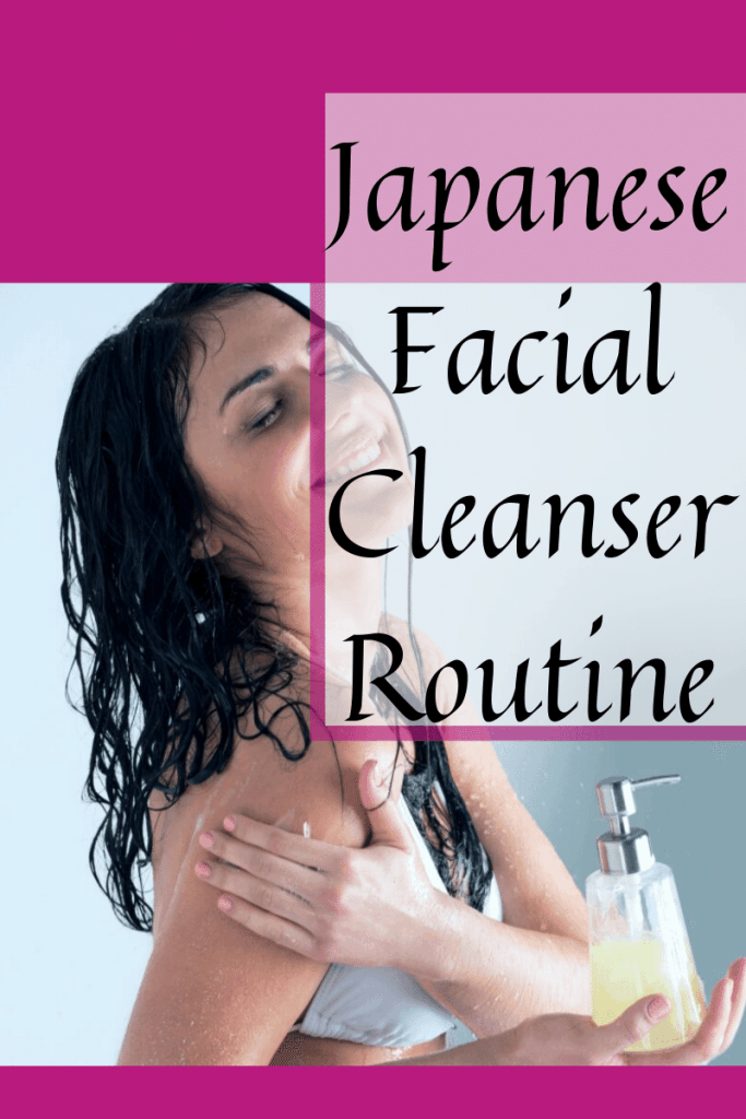 Japanese Facial Cleanser Routine