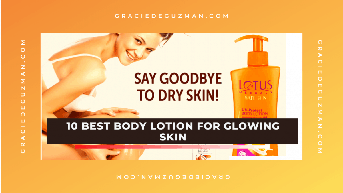 10 Best Body Lotion For Glowing Skin