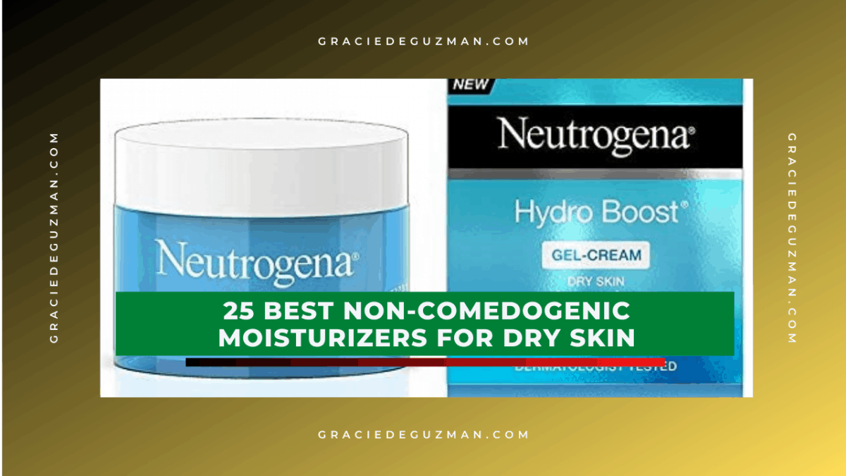 Best Non-Comedogenic Moisturizers For Dry Skin