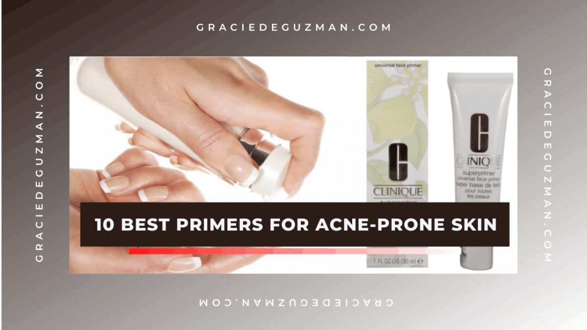 10 Best Primers for Acne-Prone Skin